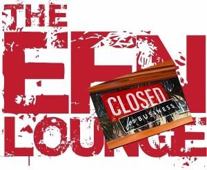 EFN Lounge is closed